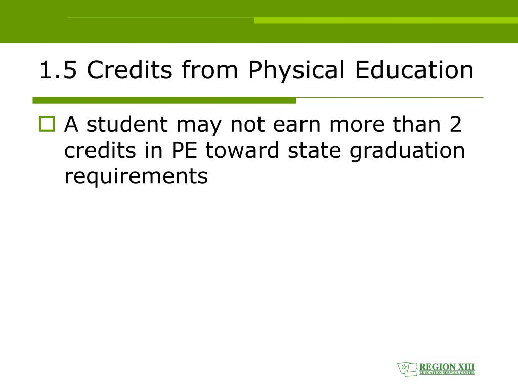 1.5 Credits from Physical Education