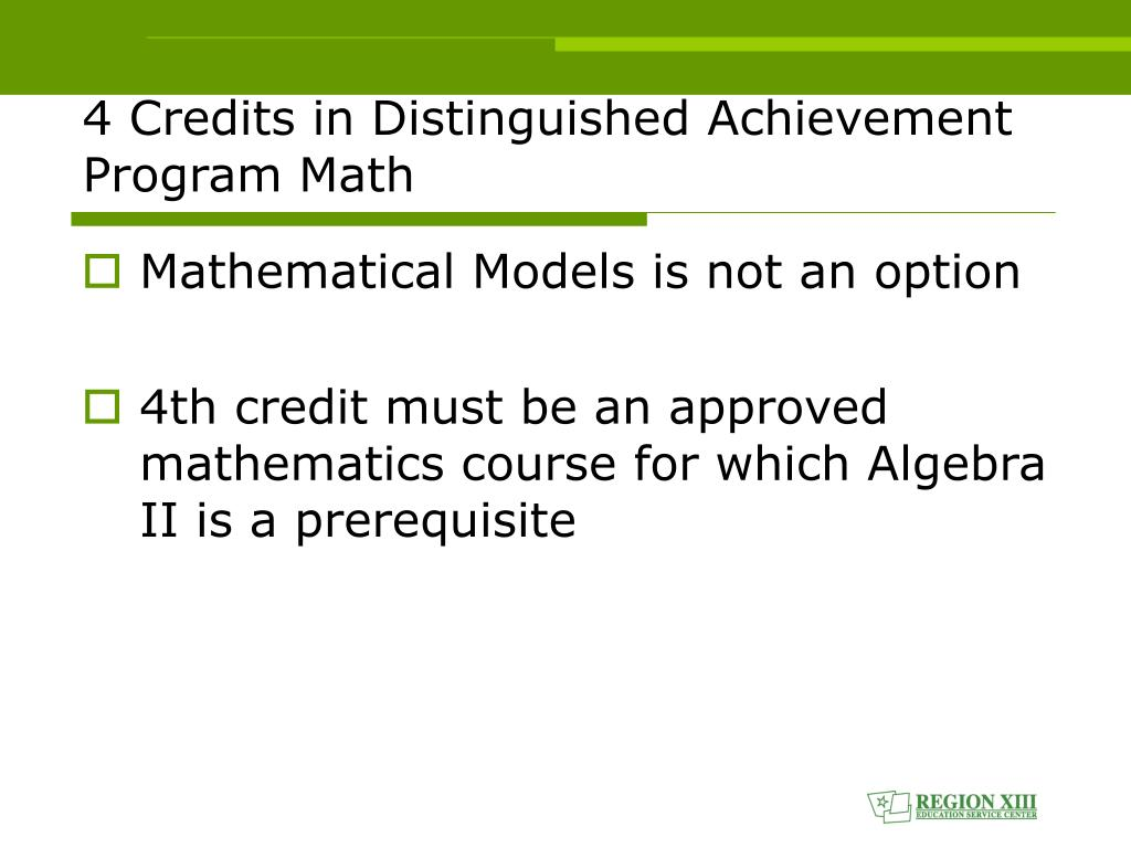 4 Credits in Distinguished Achievement Program Math
