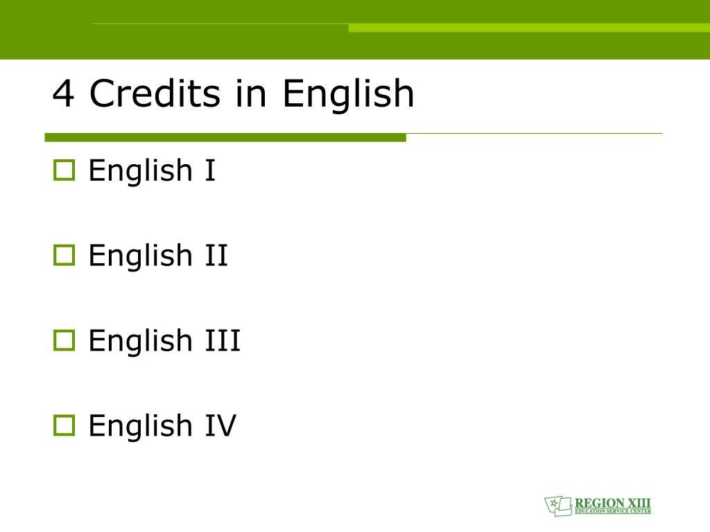 4 Credits in English