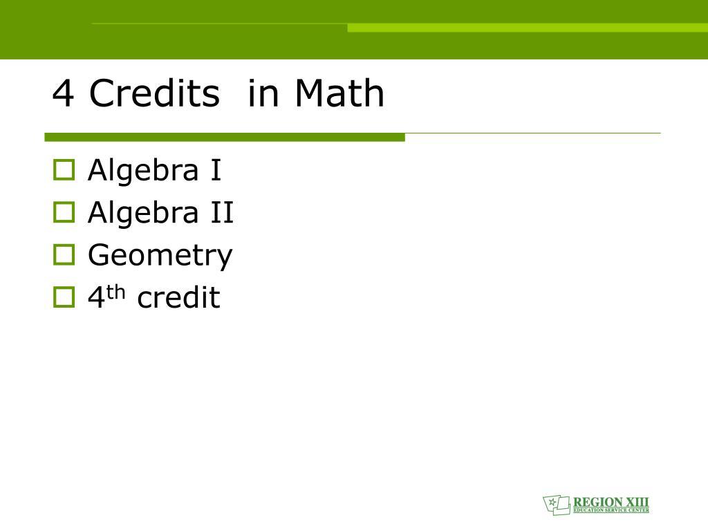 4 Credits  in Math