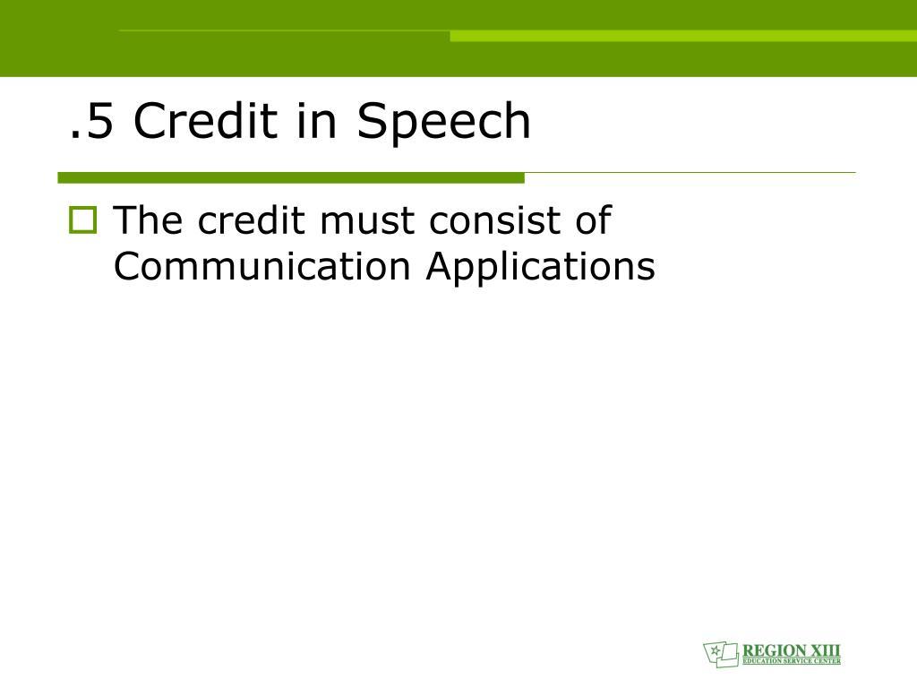 .5 Credit in Speech