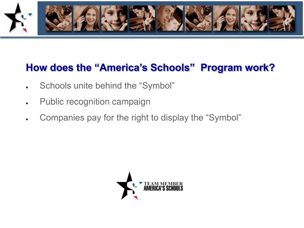 "How does the ""America's Schools""  Program work?"