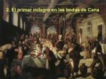 2 el primer milagro en las bodas de cana