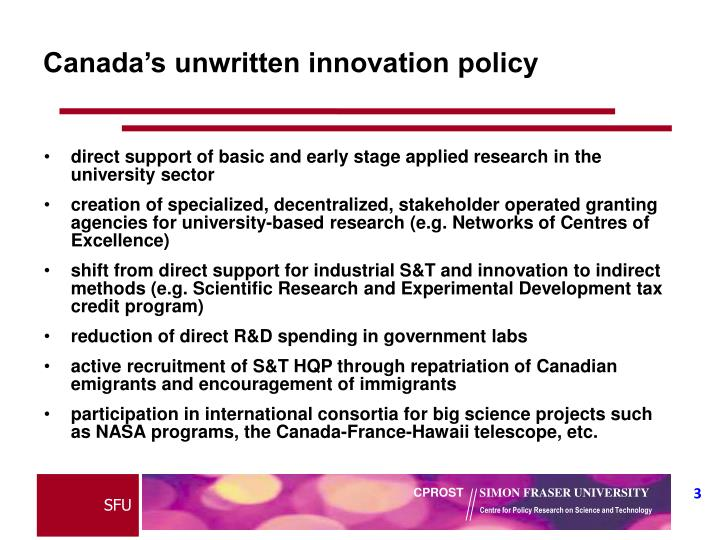 Canada s unwritten innovation policy