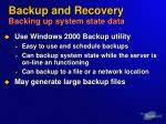 backup and recovery backing up system state data