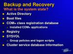 backup and recovery what is the system state