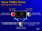 seize fsmo roles seizing the pdc role