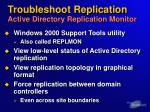 troubleshoot replication active directory replication monitor