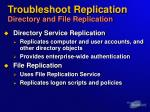 troubleshoot replication directory and file replication