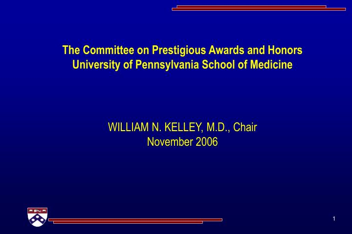 the committee on prestigious awards and honors university of pennsylvania school of medicine n.