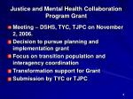justice and mental health collaboration program grant