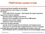font3 kicker system in total