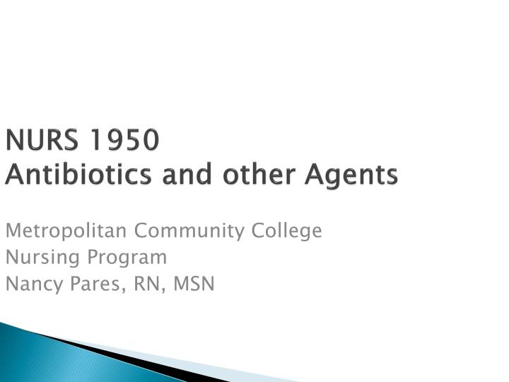 nurs 1950 antibiotics and other agents n.