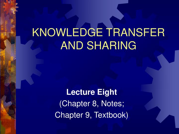 knowledge transfer and sharing n.