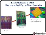 result multi cores in cmos dual core to quad core to 50 core generation