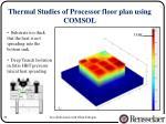 thermal studies of processor floor plan using comsol