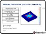 thermal studies with processor 3d memory