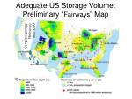 adequate us storage volume preliminary fairways map