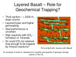 layered basalt role for geochemical trapping