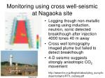 monitoring using cross well seismic at nagaoka site