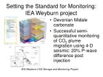 setting the standard for monitoring iea weyburn project