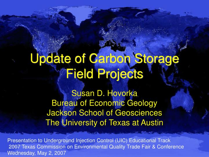 update of carbon storage field projects n.
