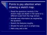 points to pay attention when drawing a sketch map