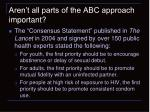 aren t all parts of the abc approach important