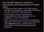 does the abc approach contribute to stigmatization and marginalization of plwas cont