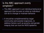 is the abc approach overly simplistic