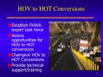 hov to hot conversions