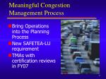 meaningful congestion management process