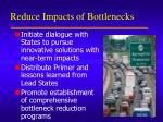reduce impacts of bottlenecks