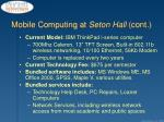 mobile computing at seton hall cont