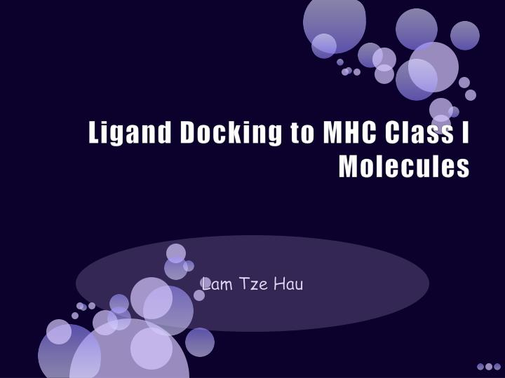 ligand docking to mhc class i molecules n.