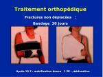 traitement orthop dique