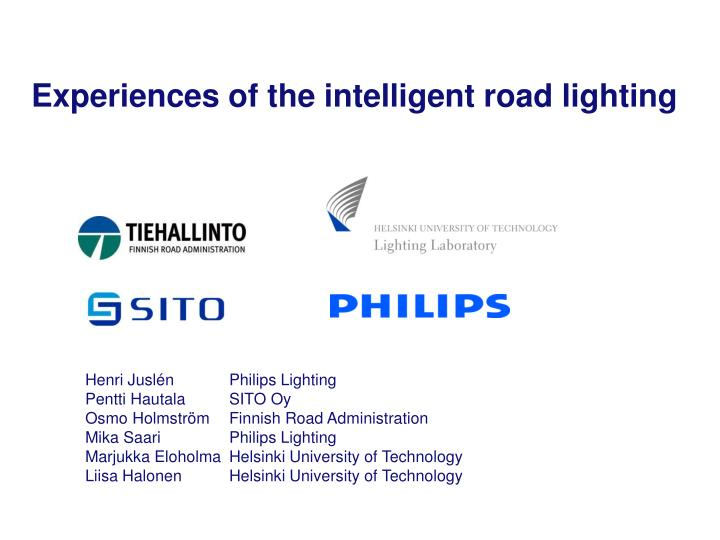 experiences of the intelligent road lighting n.