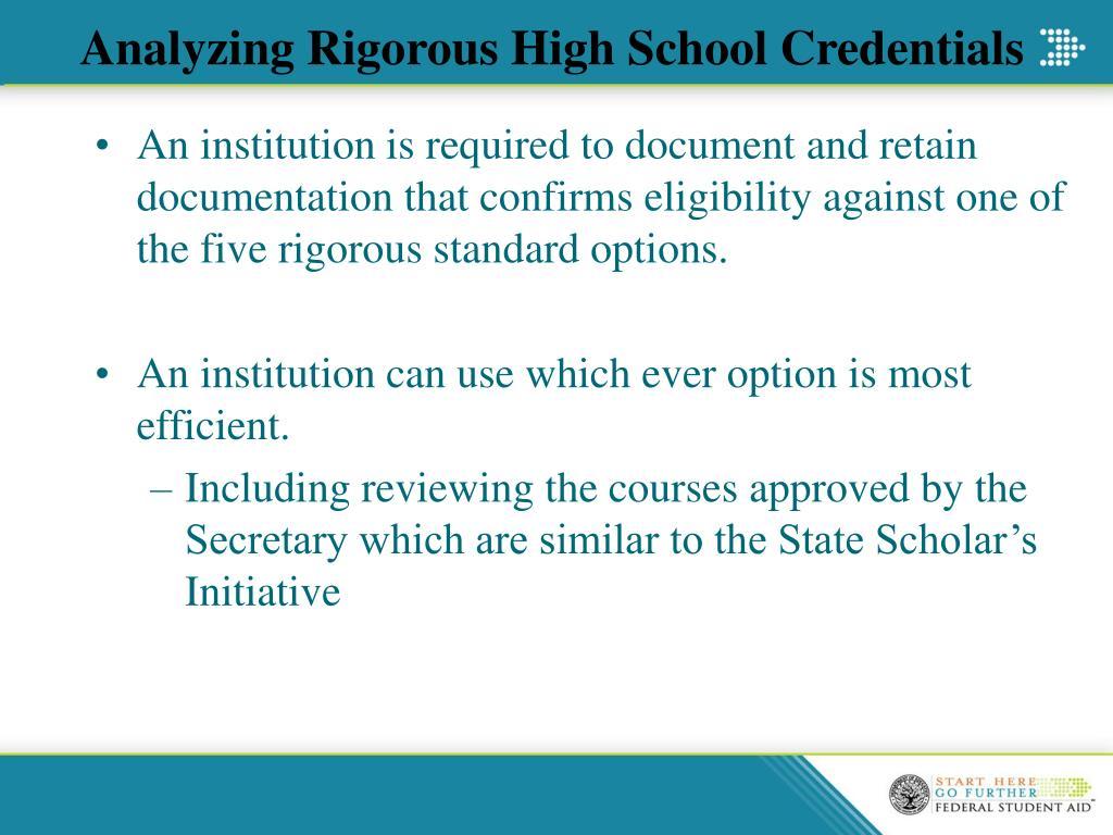 Analyzing Rigorous High School Credentials