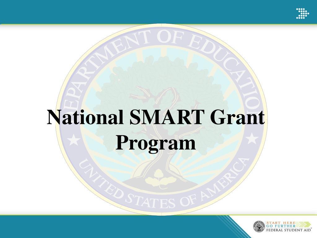 National SMART Grant Program
