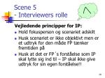 scene 5 interviewers rolle
