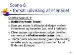 scene 6 fortsat udvikling af scenariet4