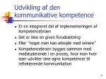 udvikling af den kommunikative kompetence