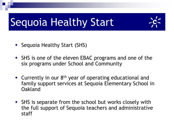 Sequoia healthy start