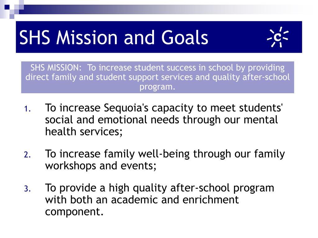 SHS Mission and Goals