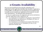 e grants availability