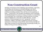 non construction grant