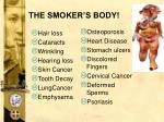 the smoker s body