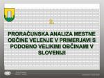 2 prora unska analiza mestne ob ine velenje v primerjavi s podobno velikimi ob inami v sloveniji