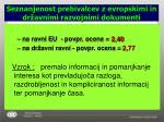 seznanjenost prebivalcev z evropskimi in dr avnimi razvojnimi dokumenti