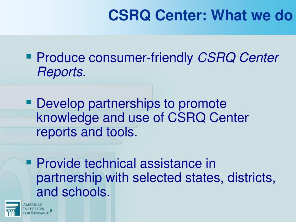 CSRQ Center: What we do